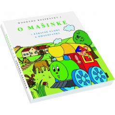 """Knížka """"O Mašince"""" - 1.Díl, 2.verze - slovenština"""